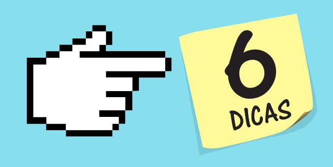 """Um cursor de mouse apontando para a direita onde está um post it escrito """"6 dicas""""."""